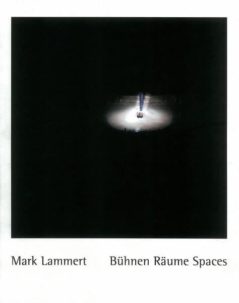 Mark Lammert - Bühnen Räume Spaces